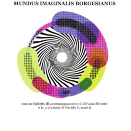 E' uscito Alias: Aleph, Mundus Imaginalis Borgesianus, copia cartacea presso Punto Rosso, www.puntorosso.it