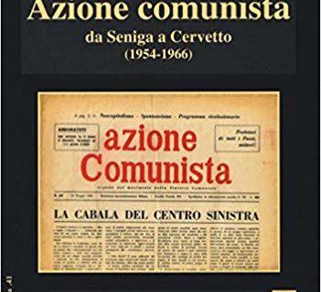 Azione Comunista, recensione del libro di Giorgio Amico, il Manifesto 25- 2 -2020